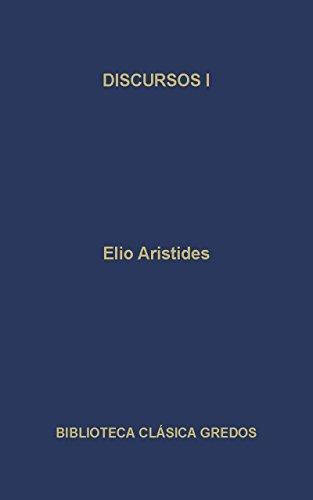 Discursos I (Biblioteca Clásica Gredos nº 106) por Aristides