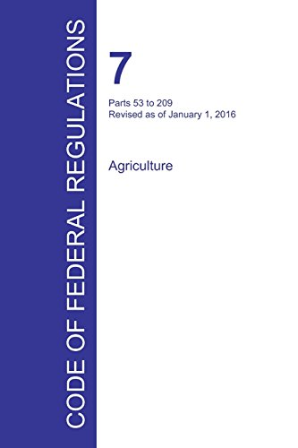Code of Federal Regulations Title 7, Volume 3, January 1, 2016