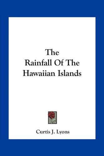 The Rainfall of the Hawaiian Islands