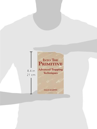 Into the Primitive: Advanced Trapping Techniques