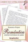 Descargar Libro Romantica / Romantic: Cuatro historias de amor / Four Love Stories: 1 de Florencia Piquer