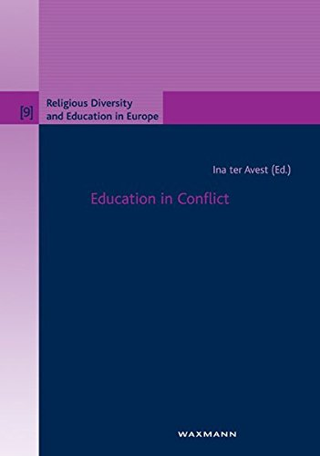 Education in Conflict (Religious Diversity and Education in Europe)