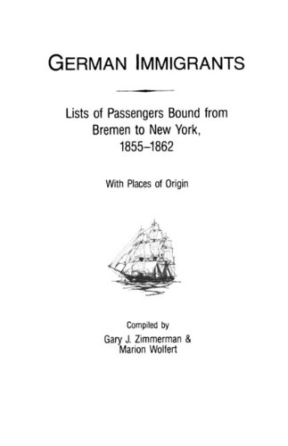 german-immigrants-lists-of-passengers-bound-from-bremen-to-new-york-1855-1862-with-places-of-origin