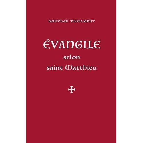 Nouveau Testament. Evangile selon saint Matthieu