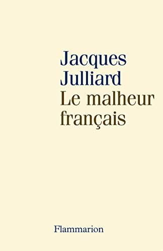 Le malheur français
