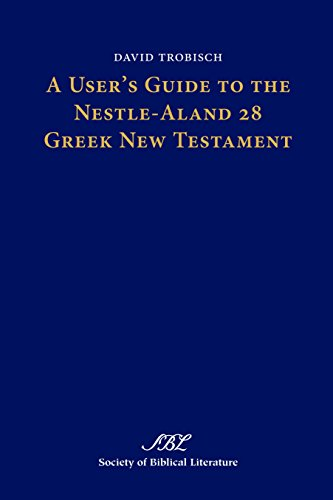 a-users-guide-to-the-nestle-aland-28-greek-new-testament-text-critical-studies-book-9-english-editio