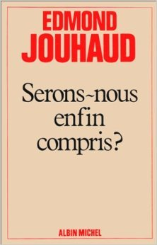 Serons-nous enfin compris ? de Edmond Jouhaud ( 31 dcembre 1983 )