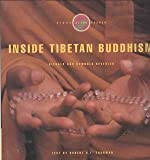 Inside Tibetan Buddhism Rituals: Signs of the Sacred