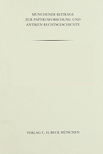 Arkananien im Hellenismus: Geschichte und Völkerrecht in Nordwestgriechenland (Münchener Beiträge zur Papyrusforschung und antiken Rechtsgeschichte) (Das Völkerrecht In Der Antike)
