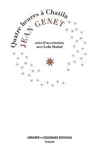 Quatre heures à Chatila par Jean Genet