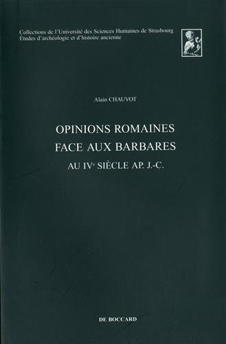 Opinions romaines face aux barbares au IVe siècle ap. J.-C.