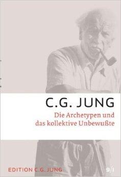 C.G.Jung, Gesammelte Werke 1-20 Broschur / Die Archetypen und das kollektive Unbewusste: Gesammelte Werke 9/1 ( 6. September 2011 )