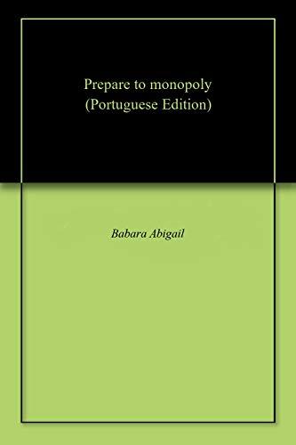 Prepare to monopoly Portuguese Edition