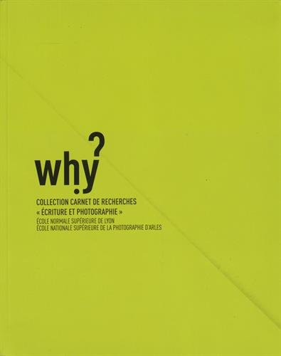 Why? : Carnet de recherches par Eric Dayre, Collectif