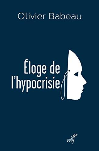 Éloge de l'hypocrisie