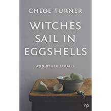 Witches Sail in Eggshells: And Other Stories