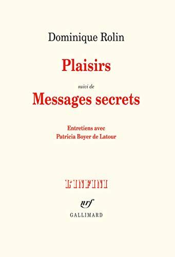 Plaisirs/Messages secrets