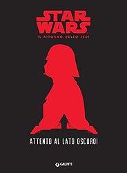 Attento al lato oscuro! Star Wars - Il ritorno dello Jedi