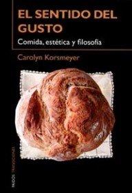 El Sentido del Gusto por Carolyn Korsmeyer