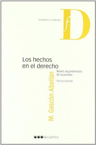 Descargar HECHOS EN EL DERECHO: BASES ARGUMENTALES DE LA PRUEBA