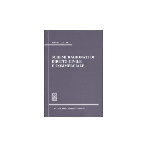 Schemi Ragionati Di Diritto Civile E Commerciale