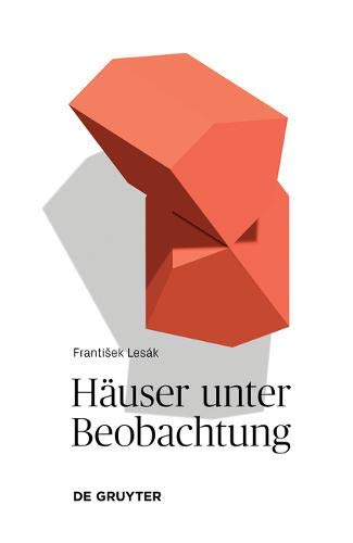 Hauser unter Beobachtung: Texte uber Wahrnehmungen por FrantiSek Lesák