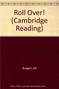 Roll Over! (Cambridge Reading)