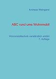 ABC rund ums Wohnmobil: Wohnmobiltechnik verständlich erklärt