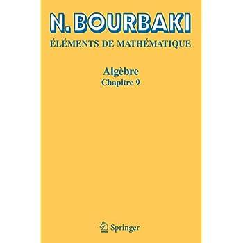 Algebre: Chapitre 9 (Elements de Mathematique) (French Edition)