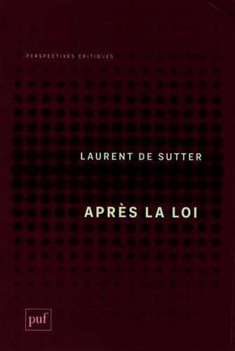 Après la loi par Laurent de Sutter