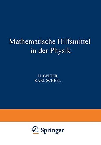 Mathematische Hilfsmittel in der Physik (Handbuch der Physik, Band 3)