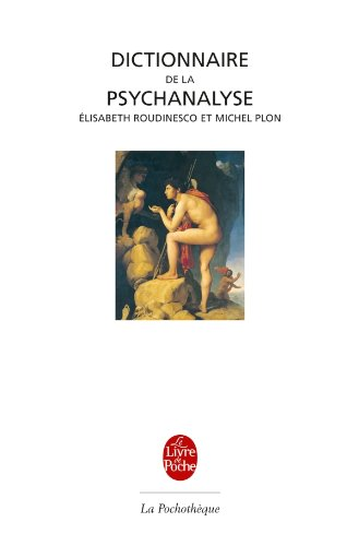 Dictionnaire de la psychanalyse