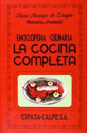 La cocina completa (GASTRONOMIA) por Marquesa de Parabere