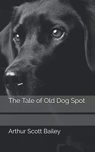 The Tale of Old Dog Spot -