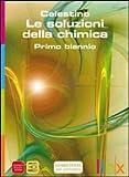 Image de Le soluzioni della chimica. Active book. Per le Scuole superiori. DVD
