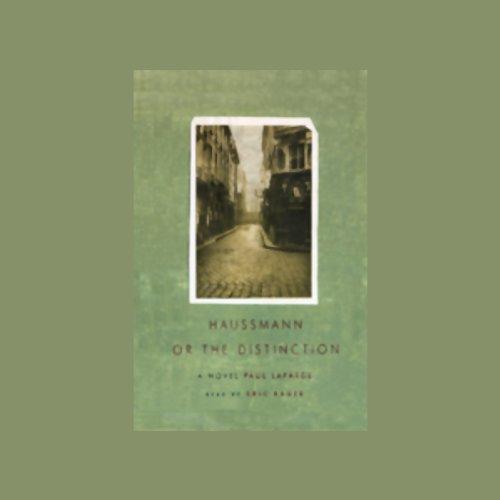 Haussmann, or the Distinction  Audiolibri