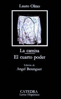 La camisa; El cuarto poder (Letras Hispánicas)