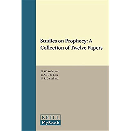 Studies on Prophecy: A Collection of Twelve Papers (Vetus Testamentum Supplements)