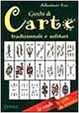 Giochi di carte tradizionali e solitari