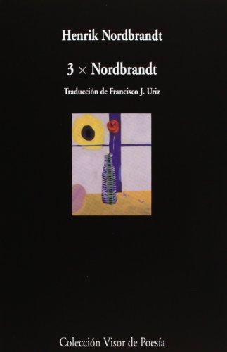 3 x Nordbrandt (Visor de Poesía) por Henrik Nordbrandt