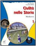 Civilt nella storia. Il mondo antico. Le regole dello stare insieme. Per la Scuola media: 1