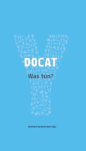 Image of DOCAT: Was tun? Mit einem Vorwort von Papst Franziskus