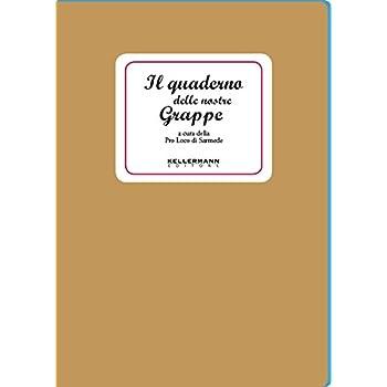 Il Quaderno Delle Nostre Grappe