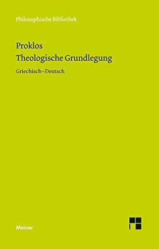 Theologische Grundlegung (Philosophische Bibliothek)