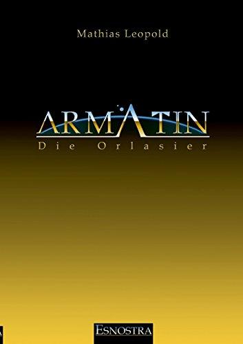 Armatin – Die Orlasier