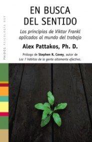 Portada del libro En busca del sentido: Los principios de Viktor Frankl aplicados al mundo del trabajo (Psicología Hoy)