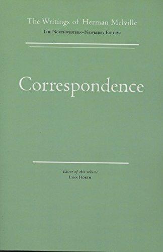 Correspondence: Volume Fourteen, Scholarly Edition (Writings of Herman Melville)