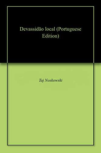 Devassidão local (Portuguese Edition) por Taj  Noskowski