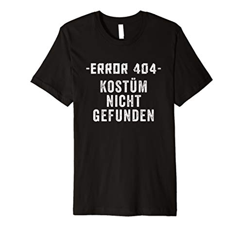 Kostüm Nicht Gefunden Fasching & Karneval T-shirt