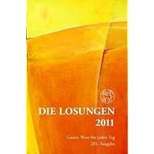 Die Losungen 2011: Die Losungen für Deutschland / Geschenkausgabe. Normalausgabe mit farbigen Cover